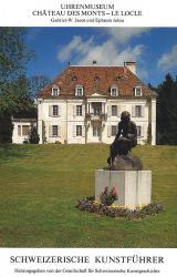 Uhrenmuseum Château des Monts – Le Locle