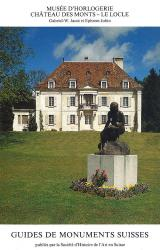 Musée d' Horlogerie Château des Monts – Le Locle