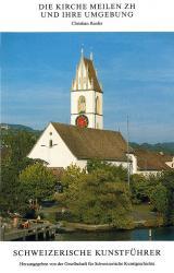 Die Kirche Meilen ZH und ihre Umgebung