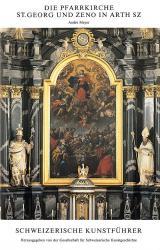 Die Pfarrkirche St. Georg und Zeno in Arth SZ