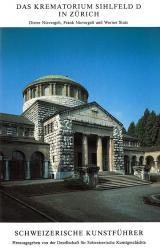Das Krematorium Sihlfeld D in Zürich