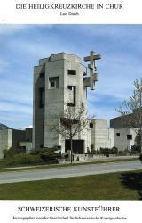 Die Heiligkreuzkirche in Chur