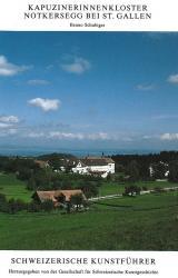Kapuzinerinnenkloster Notkersegg bei St. Gallen