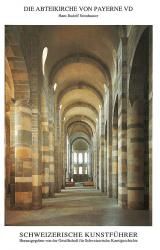 The Abbey Church of Payerne VD