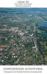 Cham ZG. Vom Dorf zur Stadt