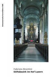 Luzern. Stiftsbezirk im Hof