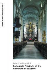 Collegiate Precincts of the Hofkirche of Lucerne