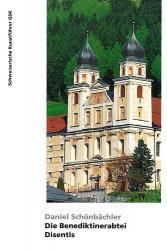 Die Benediktinerabtei Disentis