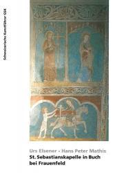 St. Sebastianskapelle in Buch bei Frauenfeld