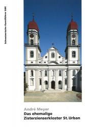Das ehemalige Zisterzienserkloster St. Urban