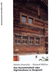 Das Hostatt-Mätteli oder Sigristenhaus in Hergiswil