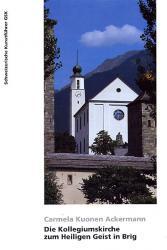 Die Kollegiumskirche zum Heiligen Geist in Brig
