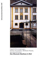 Das Museum Neuhaus in Biel