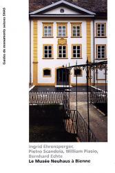 Le Musée Neuhaus à Bienne