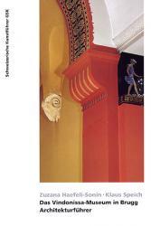 Das Vindonissa-Museum in Brugg. Architekturführer
