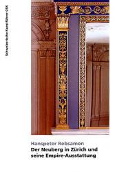 Der Neuberg in Zürich und seine Empire-Ausstattung