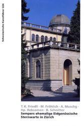 Sempers ehemalige Eidgenössische Sternwarte in Zürich