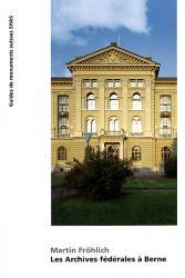 Les Archives fédérales à Berne