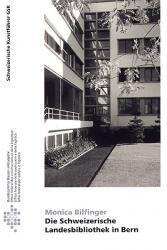 Die Schweizerische Landesbibliothek in Bern