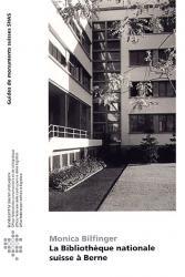 La Bibliothèque nationale suisse à Berne