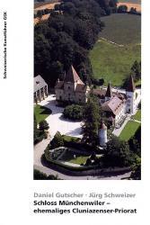 Schloss Münchenwiler – ehemaliges Cluniazenser-Priorat