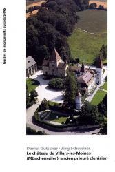 Le château de Villars-les-Moines (Münchenwiler), ancien prieuré clunisien