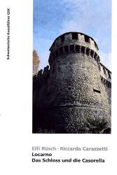 Locarno. Das Schloss und die Casorella
