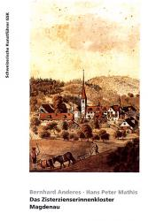 Das Zisterzienserinnenkloster Magdenau