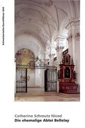 Die ehemalige Abtei Bellelay