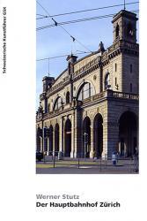 Der Hauptbahnhof Zürich