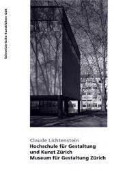 Hochschule für Gestaltung und Kunst Zürich. Museum für Gestaltung Zürich