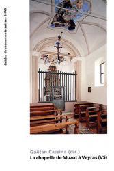 La chapelle de Muzot à Veyras (VS)