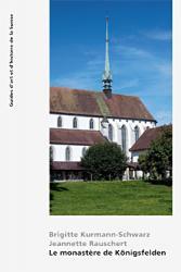 Le monastère de Königsfelden