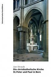 Die christkatholische Kirche St. Peter und Paul in Bern
