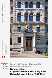Die ehemalige Eidgenössische Landestopographie - Hallwylstrasse 4, Bern (1903–19