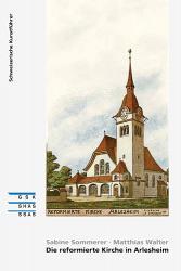 Die reformierte Kirche in Arlesheim