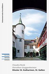 Kloster St. Katharinen, St. Gallen