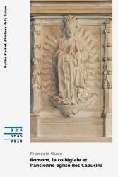 Romont, la collégiale et l'ancienne église des Capucins