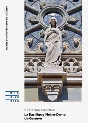 Cover La Basilique Notre-Dame de Genève