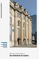 Der Bahnhof St. Gallen