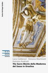 Cover The Sacro Monte della Madonna del Sasso in Orselina