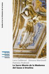 Cover Le Sacro Monte de la Madonna del Sasso à Orselina