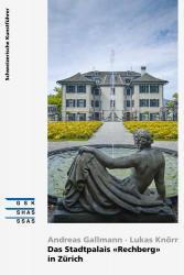 Das Stadtpalais «Rechberg» in Zürich
