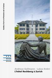 L'hôtel Rechberg à Zurich