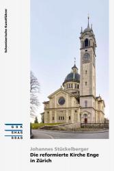 Cover Die reformierte Kirche Enge in Zürich