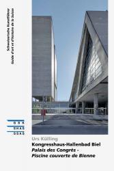 Kongresshaus-Hallenbad Biel | Palais des Congrès - Piscine couverte de Bienne