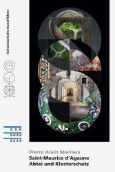 Cover Saint-Maurice d'Agaune - Abtei und Klosterschatz