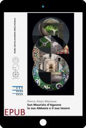 San Maurizio d'Agauno - la sua Abbazia e il suo tesoro EPUB