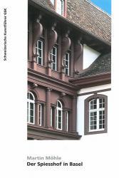 Der Spiesshof in Basel
