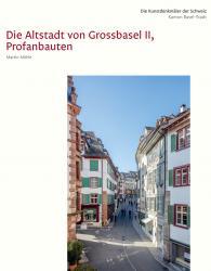 KdS 130 Basel-Stadt VIII. Die Altstadt von Grossbasel II, Profanbauten